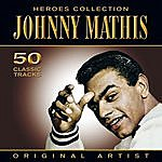 Johnny Mathis Heroes Collection - Johnny Mathis