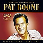 Pat Boone Heroes Collection - Pat Boone