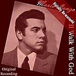 Mario Lanza I'll Walk With God (Digitally Re-Mastered)