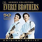 The Everly Brothers Heroes Colection - Everly Brothers