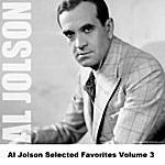 Al Jolson Al Jolson Selected Favorites, Vol. 3