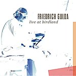 Friedrich Gulda Live At Birdland!