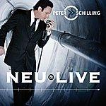 Peter Schilling Neu & Live