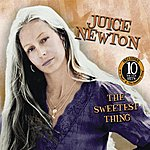 Juice Newton The Sweetest Thing