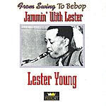Lester Young Jammin' With Lester
