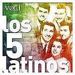 Los Cinco Latinos Los Cinco Latinos. Vol. 1