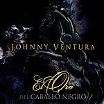 Johnny Ventura El Oro Del Caballo Negro