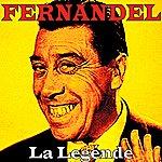 Fernandel La Legénde