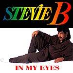 Stevie B. In My Eyes