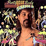 Stevie B. Party Your Body