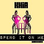 Khia Spend It On Me - Single