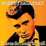 Johnny Hallyday Héros Du Rock 'n' Roll