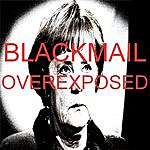 Blackmail Overexposed