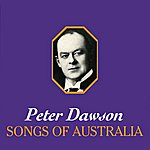 Peter Dawson Peter Dawson 'Songs Of Australia'