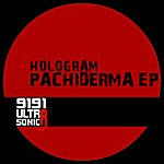 The Hologram Pachiderma (Ep)