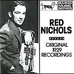 Red Nichols Nichols, Red: Original 1929 Recordings