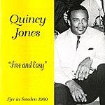 Quincy Jones Free And Easy