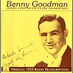 Benny Goodman Benny Goodman And His Rhythm Makers (1935)