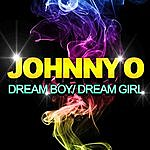 Johnny O Dream Boy / Dream Girl