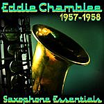 Eddie Chamblee Saxophone Essentials (1957-1958)