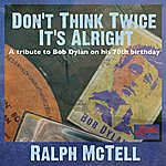 Ralph McTell Don't Think Twice It's Alright