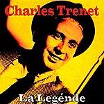 Charles Trenet La Legénde
