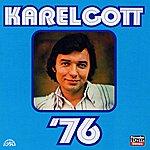 Karel Gott Komplet 18 / '76 (+Bonusy)