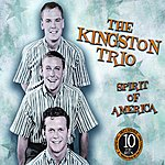 The Kingston Trio Spirit Of America