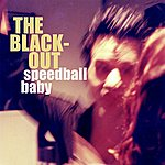 Speedball Baby The Blackout