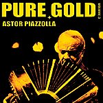 Astor Piazzolla Pure Gold, Vol. 3