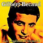 Gilbert Bécaud La Legénde, Vol. 1