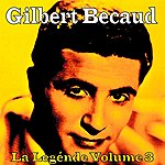 Gilbert Bécaud La Legénde Vol. 3