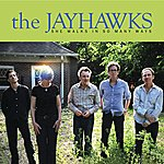 The Jayhawks She Walks In So Many Ways