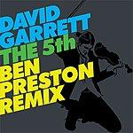 David Garrett The 5th (Ben Preston Remix)