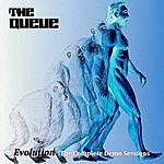 The Queue Evolution - The Complete Demo Sessions