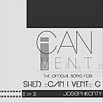 Joseph Konty Can I Vent / The Shed G Song