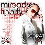 Red Rat MI Ready Fi Party