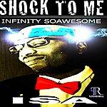 Isa Shock To Me