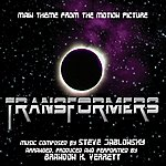 Steve Jablonsky Transformers (2007) - Theme From The Motion Picture (Feat. Brandon K. Verrett) - Single