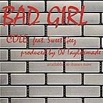 Cole Bad Girl - Single