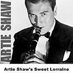 Artie Shaw Artie Shaw's Sweet Lorraine