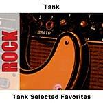 Tank Tank Selected Favorites