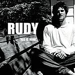 Rudy This Is Home.