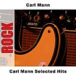 Carl Mann Carl Mann Selected Hits