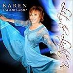 Karen Taylor Good Let The Light In