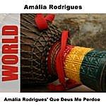 Amália Rodrigues Amália Rodrigues' Que Deus Me Perdoe