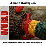 Amália Rodrigues Amália Rodrigues Selected Favorites Volume 4