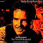 Carlo Rustichelli The Thief Of Bagdad: Original Motion Picture Soundtrack