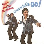 Randy & The Rainbows C'mon Let's Go