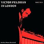 Victor Feldman In London, Vol. 1 - The Quartet With Dizzy Reece